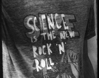 Science is the New Rock 'N' Roll