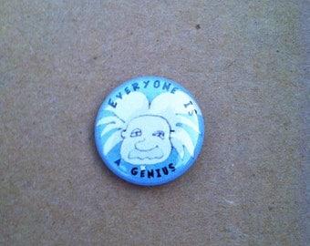 Einstein Quote Pin Back Button 1 inch size