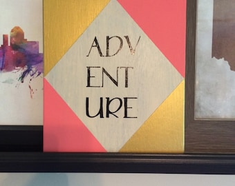 Adventure Pink & Gold Sign