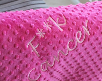 F Cancer Think Pink Breast Cancer Awareness Hot Pink Fuchsia Soft Minky Chenille Monogram Personalized Embroidered Adult Sized Blanket Throw