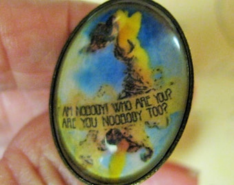 Emily Dickinson Quote Ring/I Am Nobody Who Are You? Under glass Oval Ox Brass