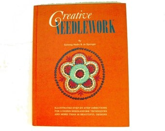 Creative Needlework by Solweig Hedin and Jo Springer 1969 HC .. Get Crafty