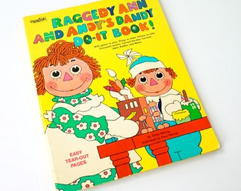 Raggedy Ann and Andy's Dandy Do-It Book 1978 Softcover / Vintage Childrens Activity Book