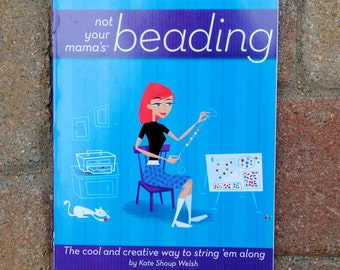 Book: Not Your Mama's Beading