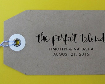 The Perfect Blend Wedding Stamp, Handwritten Calligraphy - Personalized Stamp for Thank you notes, wedding favors, gift tags - Version W