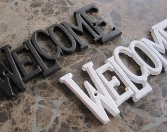 Colorful Cast/Wrought Iron Welcome Sign-you pick the color