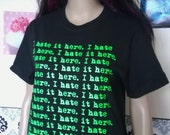 Transmetropolitan Inspired I HATE IT HERE Unisex Shirt S to 3XL