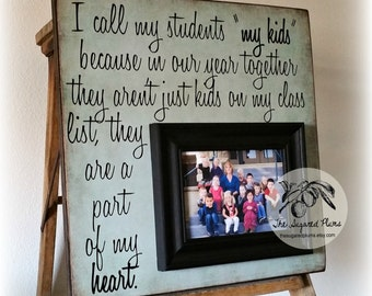 Teacher Gifts, End of year Teacher Gift, Teacher Appreciation, From Students, I Call My Students My Kids, 16x16 The Sugared Plums Frames