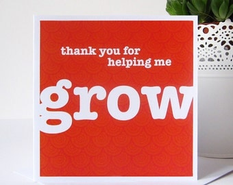 Thank You For Helping Me Grow Card - Card for Teachers - Thanks You Teacher Card - Thank You Tutor Card