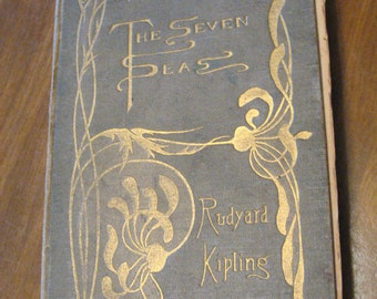The Seven Seas by Rudyard Kipling Publisher, New York, D. Appleton and Co. 1898