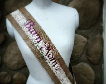 Country charm burlap lace embroidered equestrian, horse lovers barn mom sash