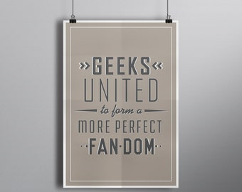 Geeks Unite // Custom Typography Quote Art Print // Grey, Brown, and White Illustrated Type Poster