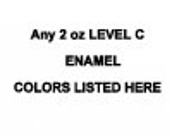 LEVEL C Price Level ANY 2 ounce jar Enamel Thompson enamels vitreous kiln firing torch firing 2000 Series Transparent or 1000 Series Opaque