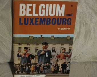 Belgium and Luxembourg in Pictures, A Visual Geography Series, a softback book