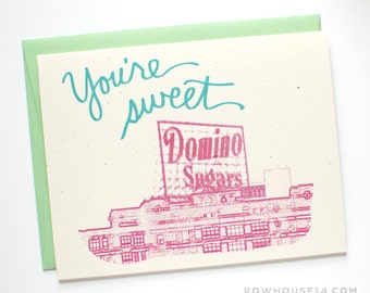You're Sweet Card - Thank You Card - Baltimore Greeting Card - I Love You Card
