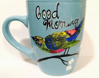 Good Morning Mug - Bird Art - Good Morning Gorgeous Mug - Bird Mug