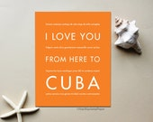 Cuba Travel Art, I Love You From Here To CUBA, Shown in Orange - Choose Color Cuba Travel Birthday, Canvas Poster