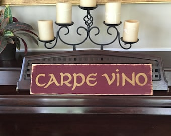 Carpe Vino LATIN Seize the Wine Connoisseur Aficionado Oenophilia Plaque Sign Cellar Decor Wooden You Pick Color Hand Painted