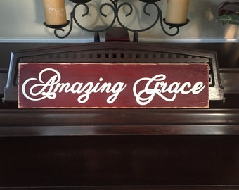 AMAZING GRACE Sign Christian HP Plaque Hymm Wooden Rustic Distressed Hand Painted You Pick Color