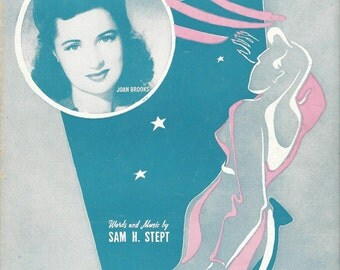 "Vintage Sheet Music ""When They Ask About You"".   ROMANTIC  Theme from 1943  JOAN BROOKS   Suitable for Framing"