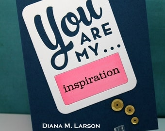 You are my Inspiration