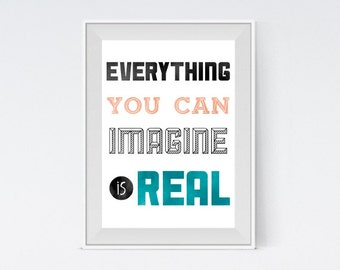 "Inspirational Art ""Everything You Can Imagine is Real"" Typography Print Motivational Wall Decor Watercolor Poster Picasso Quote Minimalist"