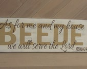 "Personalized distressed sign - last name - Bible verse  ""As for me and my house we will serve the Lord"" - your choice of colors   LR-075"