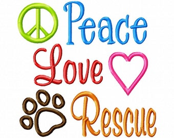 Peace Love Rescue - Applique - Machine Embroidery Design - 8 sizes
