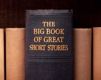 Vintage 1930s book The Big Book of Great Short Stories