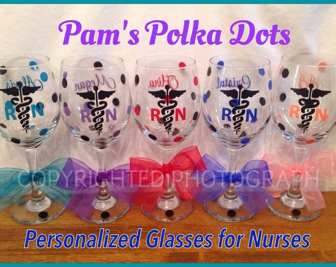 5 Personalized NURSING Tall Wine Glasses for RN LPN or BsN w/ Caduceus & Name Nurse Nursing Student Gift Polka Dots