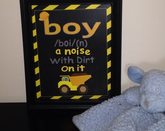 """Boy Sign: """"A noise with dirt on it."""""""