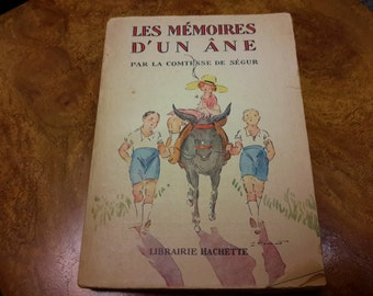 FRENCH Childrens Book 1930 Les Memoires d'un ane Memoirs of a Donkey  Collectible Book Ilustrated