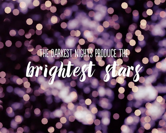 "typography print inspirational quote ""Brightest Stars"" photography abstract 8x10 fine art photograph bokeh typography quote plum sparkle art"