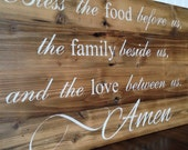 Bless The Food Before us, The Family Beside us, and the Love Between Us. Painted on Barn Wood. Ready to ship
