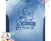 Customizable bodysuits for baby boy or girl - live you to the moon and back GLITTER bodysuit - new born/0-3 months