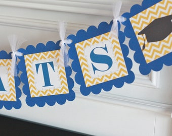 """Yellow Gold & Royal Blue Chevron Polka Dot - """"Congrats"""" High School or College Graduation Cap Gown Banner - Or Choose Your School Colors"""