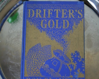 Drifter's Gold Don Blanding Vintage Poetry Book with Illustrations
