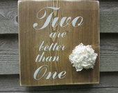 Country home decor, wedding sign, wood sign, wedding decor, two are better than one, primitive home decor, rustic sign, family rules, sign