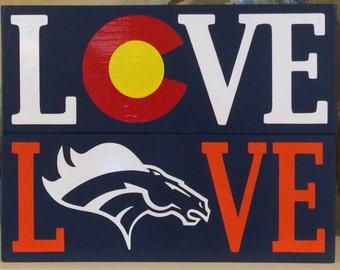 Love Colorado Broncos Wood Handmade Sign