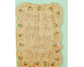 Real Cherry Wood Christmas Card - May All Your Days Be Merry and Bright