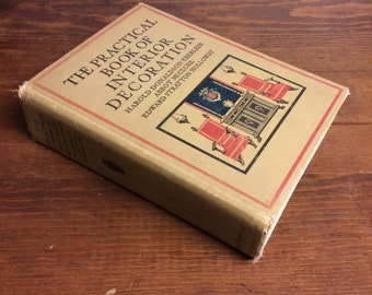 The Practical Book of Interior Decoration by Eberlein, McClure, and Holloway - 1919 Hardcover