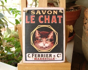 savon Le Chat, French shabby chic advertising image on wooden tag/dresser/door hanger-vintage cat image