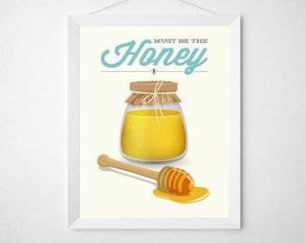 Honey Kitchen Print - Must be the honey - Retro modern typography poster wall art decor aqua yellow funny kitchen quote pun bee honey jar