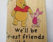 """Rubber Stamps Whinny  the Pooh """" We'll be best friends until forever"""" For scrapbooking  Slightly used good condition"""