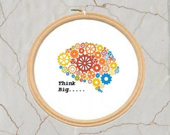 Think Big, Cross Stitch Pattern, PDF, Instant Download, DMC Threads