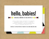 HELLO, BABIES!  Twins Baby Shower Invite - Digital or Printed