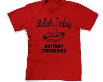 hot dog t-shirt funny food tshirt relish today ketchup tomorrow summer tee funny picnic humor bbq 4th of July party shirt mens womens kids