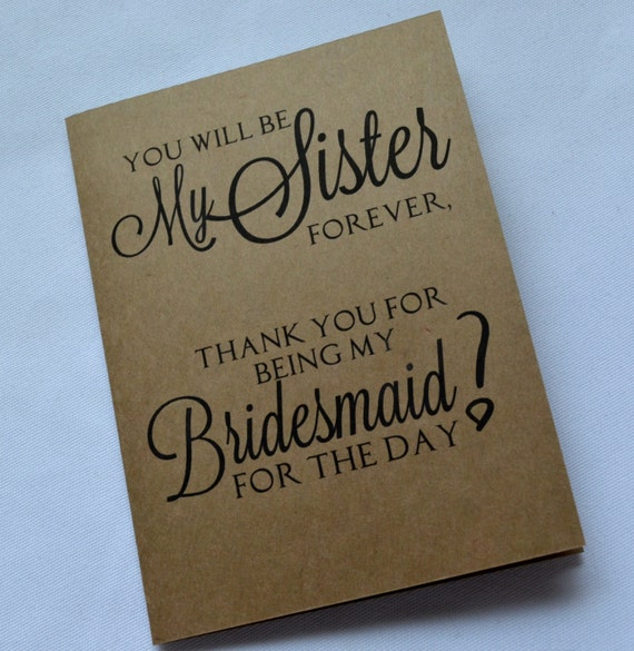 You Will Be My Sister Forever Bridesmaid By