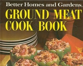 Better Homes and Gardens Ground Meat Cook Book, Vintage Cookbook, 1970s Cook Book
