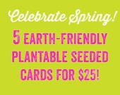 Eco-Friendly Plantable Seeded Cards - Let's Celebrate Spring!
